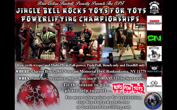 VENUE CHANGE – The SPF Jingle Bells Rocks Toys for Tots Powerlifting Championships