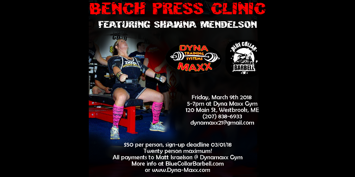 Upcoming Seminar – Bench Clinic with Shawna Mendelson, 3/9/18, at Dyna Maxx Gym